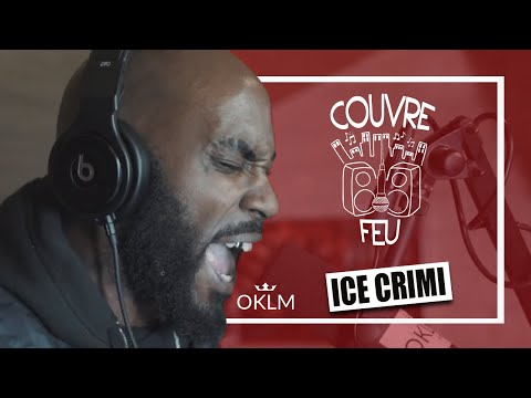 Youtube: ICE CRIMI – Freestyle COUVRE FEU sur OKLM Radio