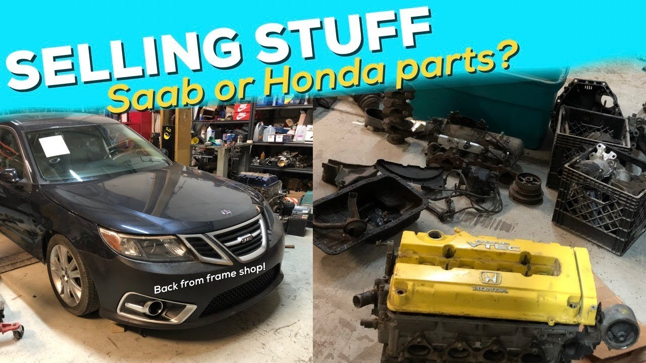 SELLING MY B16 HONDA PARTS! - Saab is back from the frame shop ...