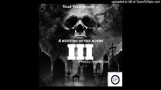 Dead Poets - A Meeting of the Minds Pt.3 (prod.by ZeusDaGod)