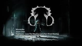 Nightcore - Love The Way You Lie & Not Afraid Mashup