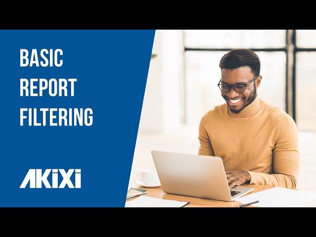 Akixi Basic Report Filtering