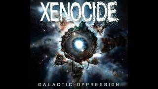 Watch Xenocide Death From Orbit video
