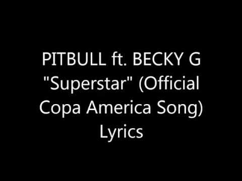 "Pitbull ft. Becky G ""Superstar"" Lyrics"