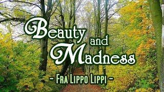 Beauty and Madness - Fra Lippo Lippi (KARAOKE VERSION)