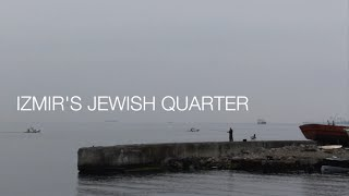 IZMIR'S JEWISH QUARTER (4K)(A visit to the old Jewish quarter in Izmir, Turkey, its remarkably Sephardic synagogues, and its small Jewish community By Jewish Discoveries., 2015-06-22T01:51:42.000Z)