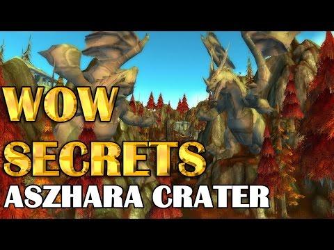 Wow Secrets - Aszhara Crater |