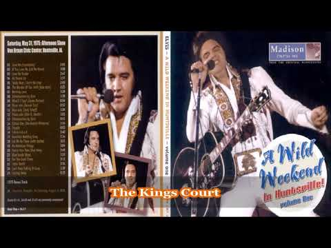 Elvis Presley - A Wild Weekend In Huntsville - 1975 - Volume One