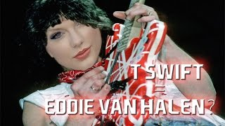 TAYLOR SWIFT  IS EDDIE VAN HALEN: Why This Makes Me Sick | Mike The Music Snob Reacts