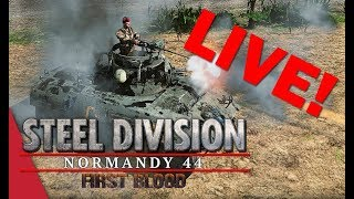 LIVE! Steel Division Saturday! SD: Normandy 44 with VulcanHDGaming