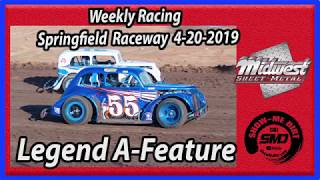 S03 E186 Legend A-Feature - Weekly Racing Springfield Raceway 4-20-2019 #DirtTrackRacing