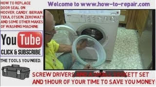 How to replace a washing machine door seal on Hoover, Candy, Iberian, Teka, Otsein & Zerowatt