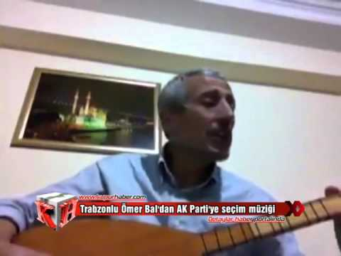 Trabzonlu Ömer Bal'dan AK Parti'ye seçim müziği