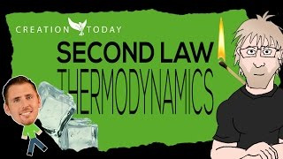 Creation Today Claims - Second Law of Thermodynamics