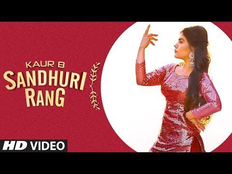sandhuri-rang:-kaur-b-(full-song)-laddi-gill- -fateh-shergill- -latest-punjabi-songs-2019