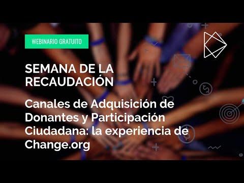 Semana de la Recaudación - Canales de Adquisición de Donantes y Participación Ciudadana