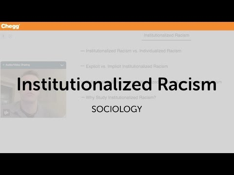 Institutionalized Racism | Sociology | Chegg Tutors