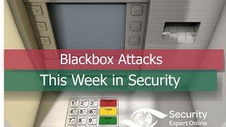 The blackbox ATM cash machine attacks