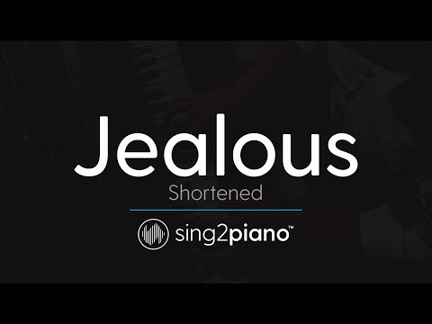 Jealous (Shortened - Piano Karaoke Instrumental) Labrinth