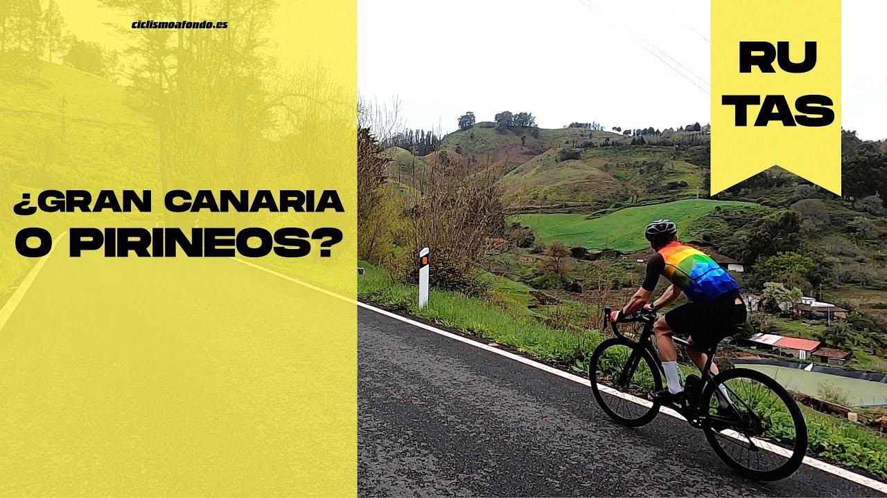 🤯 ¿GRAN CANARIA O PIRINEOS? RUTÓN en Tilos de Moya y Pico de las Nieves  🤯 | Ciclismo a Fondo