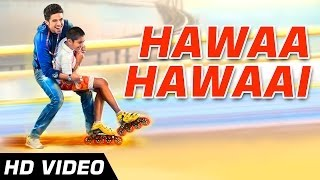 Hawaa Hawaai Title Track - Hawaa Hawaai - Offical HD Video Song - Saqib Saleem | Partho Gupte