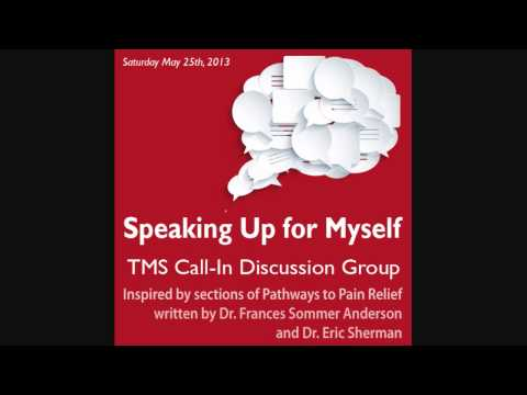 TMS Call-In Discussion Group: Speaking Up for Myself (Pathways to Pain Relief)