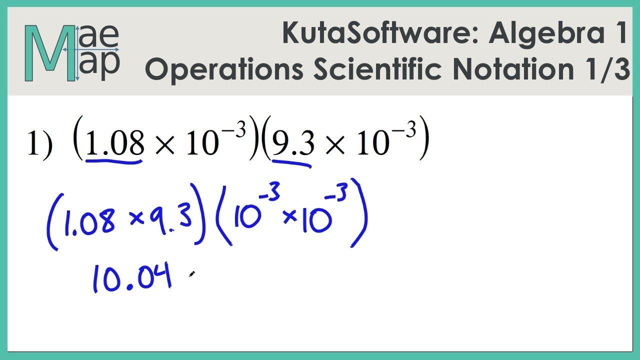 KutaSoftware: Algebra 1- Operations With Scientific Notation Part 1