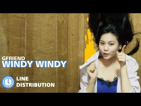 GFRIEND - Windy Windy : Line Distribution (Color Coded) | 여자친구 - 바람 바람 바람