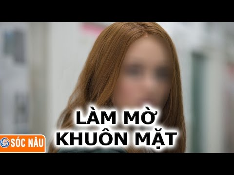 Thủ thuật video : làm mờ khuôn mặt trong video