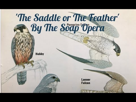 THE SOAP OPERA 'The Saddle or the Feather' - ample play records