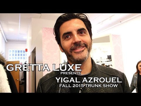 FASHION DESIGNER YIGAL AZROUEL with Gretta Monahan at Gretta Luxe