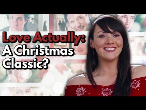 Love Actually: A Christmas Classic? | Video Essay