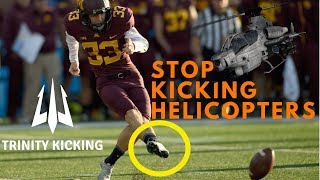 Helicopter Kicks? Never Again!