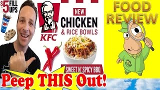 Kfc® Sweet N' Spicy Chicken & Rice Bowl Review! Peep This Out!