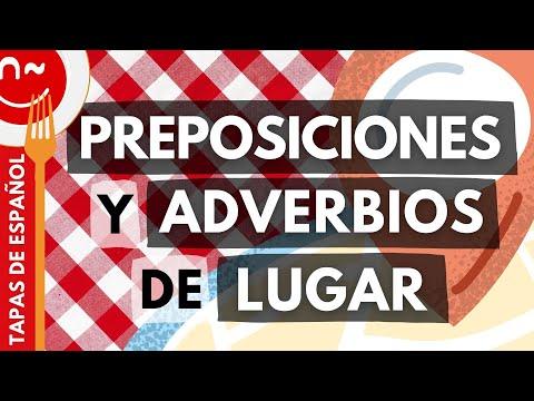 Preposiciones y adverbios de lugar - Prepositions and adverbs of place in Spanish