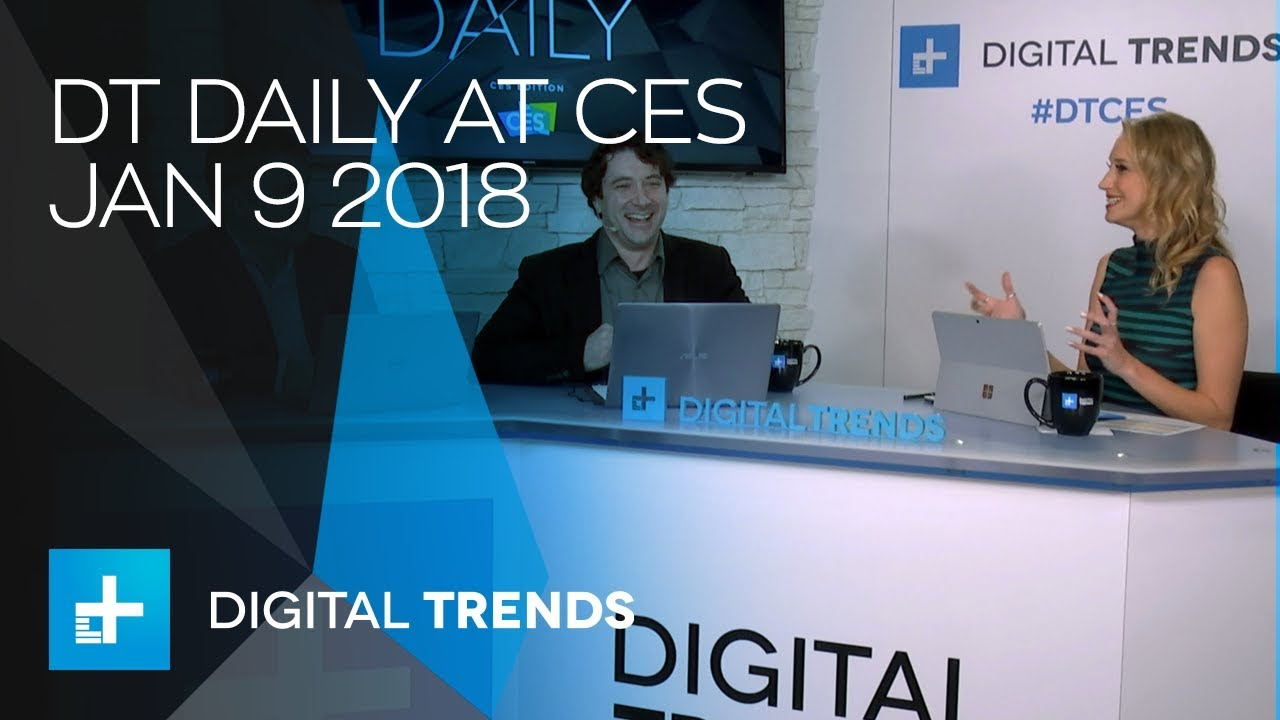 DT Daily at CES January 9th, 2018