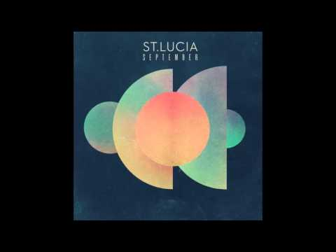 St. Lucia - September [HQ] [FIFA 13 Soundtrack]