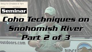 Coho Techniques on Snohomish River Part 2