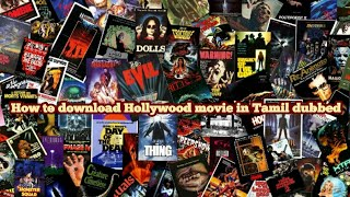 How to download Hollywood movies in Tamil HD