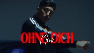 Смотреть клип Mero - Ohne Dich
