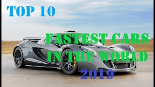 Top 10 Fastest Cars in the World 2019(AMAZING COLLECTION )