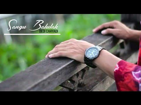 Lagu Banjar Ini Bikin Baper   Dedi Cahyadi - Sangu Batulak