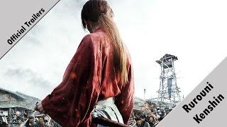 Official Trailers - Rurouni Kenshin Trilogy