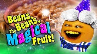 Annoying Orange - Beans Beans the Magical Fruit (Supercut)