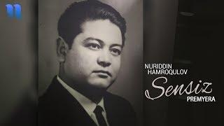 Nuriddin Hamroqulov - Sensiz | Нуриддин Хамроқулов - Сенсиз