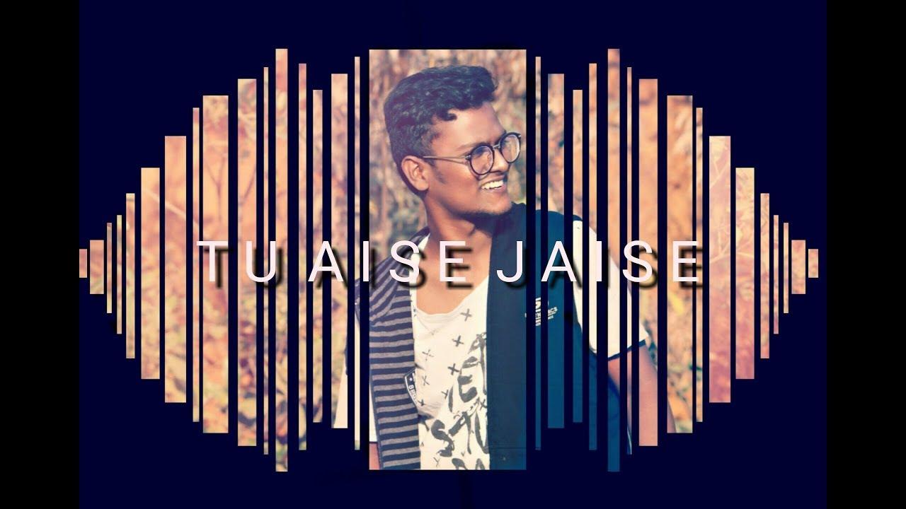 TU AISE JAISE | OFFICIAL  LYRIC VIDEO | AJAX FT.  SHRAVANI SHRAVI | LOVE TRACK 4 #1