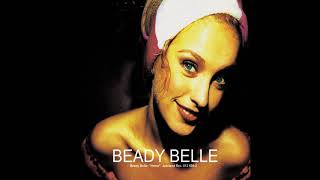 Beady Belle - Lose & Win (HQ) YouTube Videos