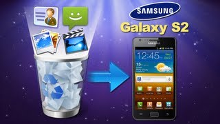 Samsung S2/S3/S4 Recovery: How to Retrieve Deleted Contents from Samsung S2/S3/S4?