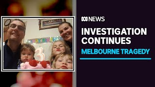 Investigation continues into deaths of woman and three children in Melbourne home | ABC News