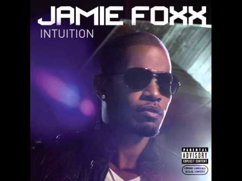 Jamie Foxx -  I Don't Know (Intuition)