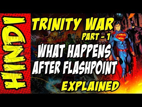 Trinity War - Story after Flashpoint Part -1 Explained in hindi